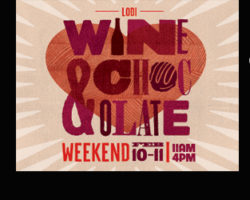 Lodi Wine & Chocolate is Coming!