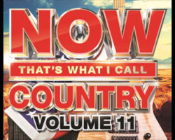 "Now ""That's What I Call Country"" Vol. 11"