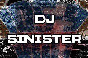 D.J. SINISTER