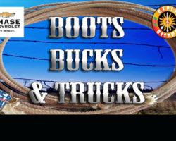 Boots, Bucks and Trucks!