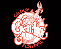Gilroy Garlic Festival July 26th – 28th!