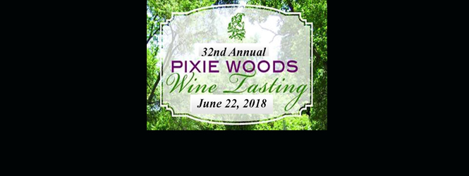 32nd Annual Pixie Woods Wine Tasting is Coming!