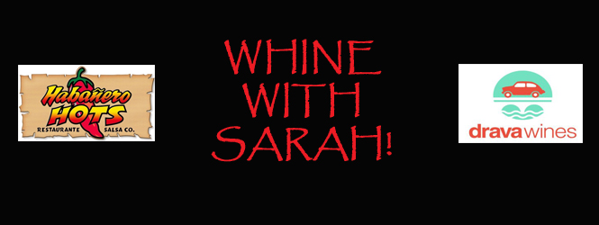 Whine With Sarah!